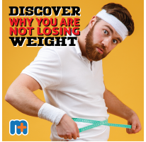 Discover Why You Are Not Losing Weight